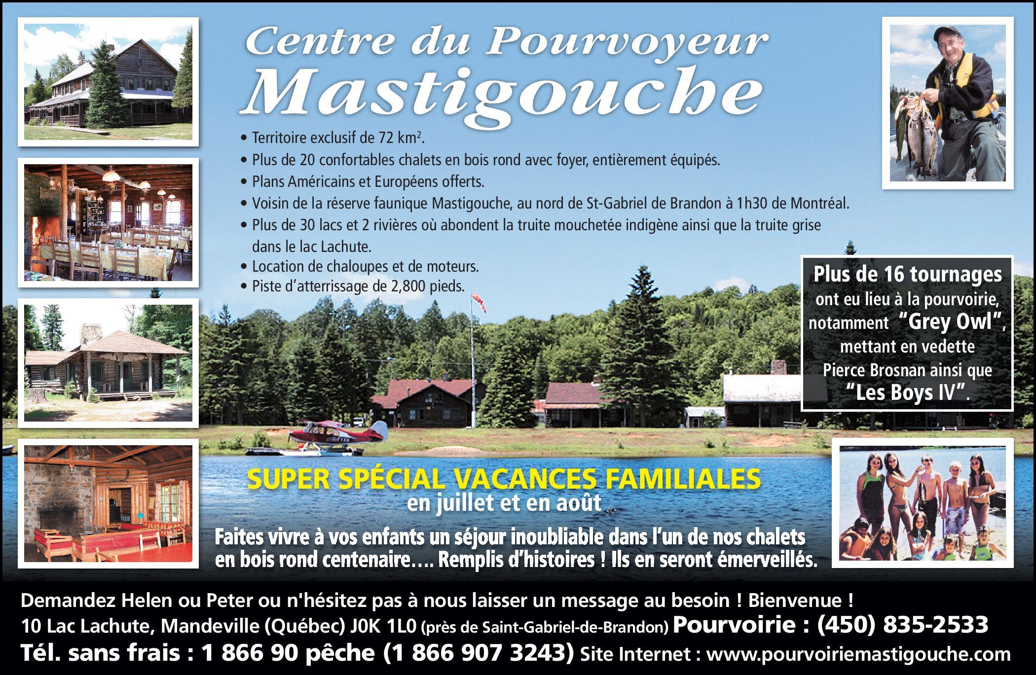 Pourvoirie Centre du Pourvoyeur Mastigouche Lanaudiere